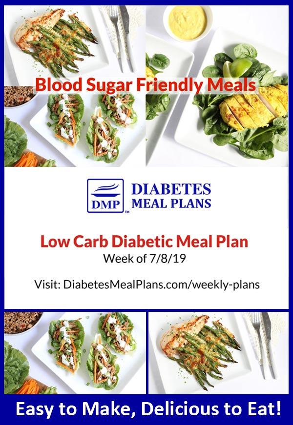 Diabetes Meal Plan: Week of 7/8/19