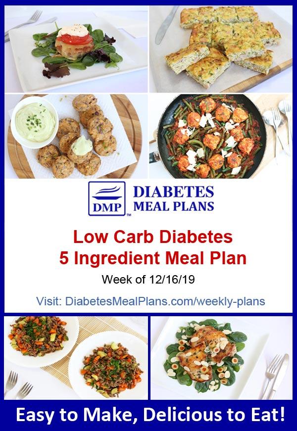 Diabetes Meal Plan: Week of 12-16-19 - 5 Ingredient Meals!