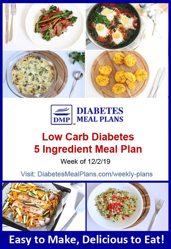 Diabetes Meal Plan: Week of 12/2/19 - 5 Ingredient Meals!
