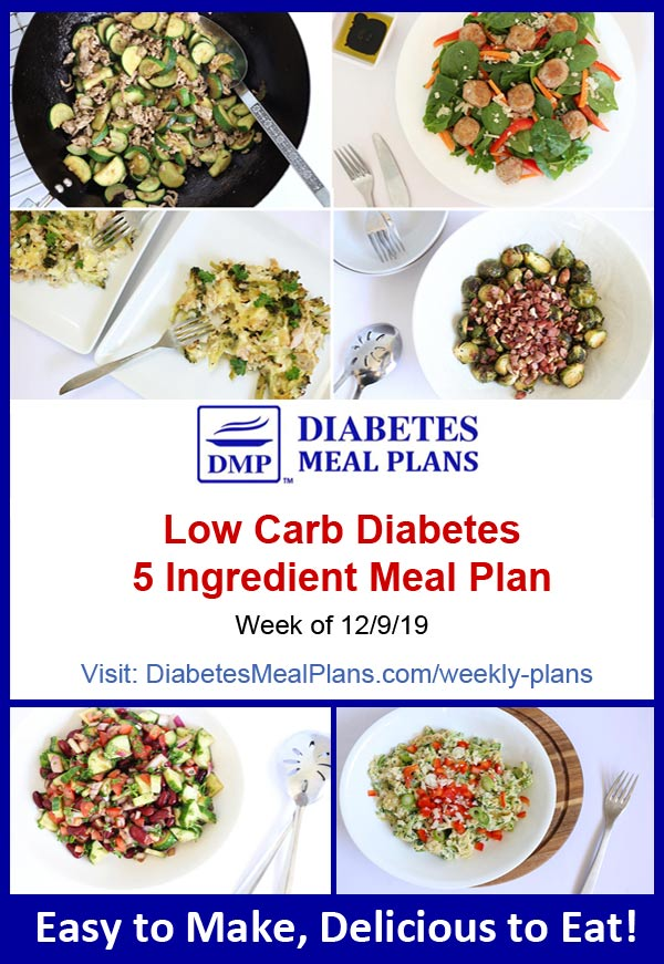 Diabetes Meal Plan: Week of 12/9/19 - 5 Ingredient Meals!