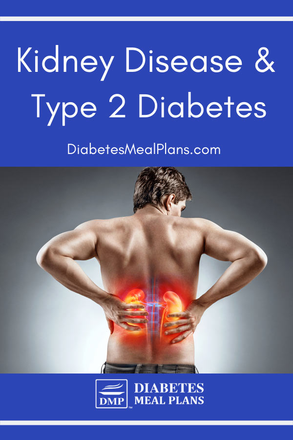 Kidney Disease & Type 2 Diabetes