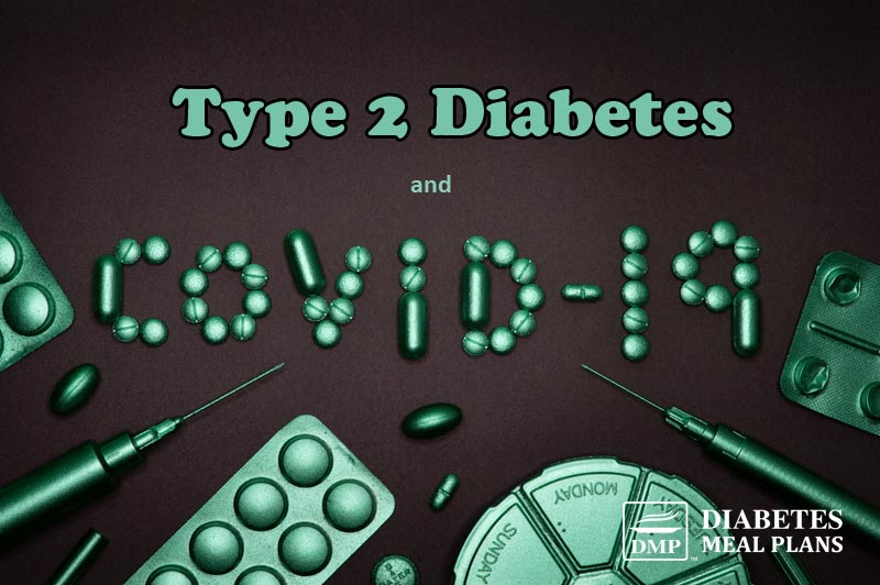 Covid-19 and Type 2 Diabetes