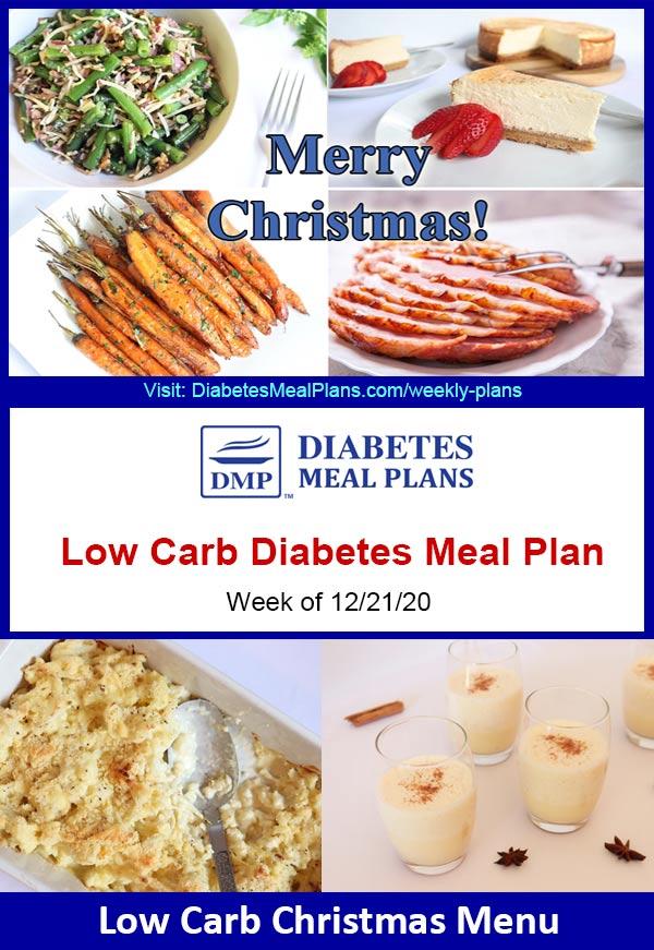 Diabetes Meal Plan: Menu Week of 12/21/20